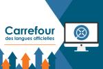 Carrefour des langues officielles®