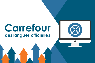 Carrefour des langues officielles®